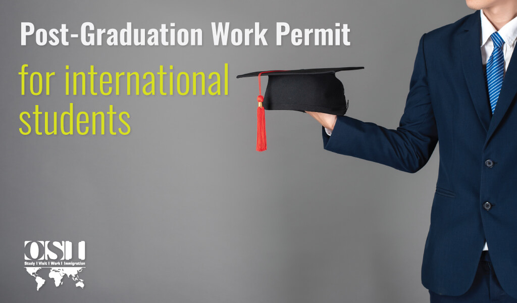 Post-Graduation Work Permit for international students